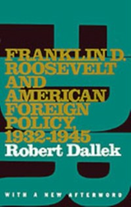 Ebook in inglese Franklin D. Roosevelt and American Foreign Policy, 1932-1945: With a New Afterword Dallek, Robert