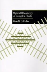 Ebook in inglese Optical Rheometry of Complex Fluids Fuller, Gerald G.