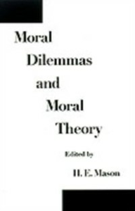 Ebook in inglese Moral Dilemmas and Moral Theory -, -