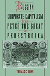 Foto Cover di Russian Corporate Capitalism From Peter the Great to Perestroika, Ebook inglese di Thomas C. Owen, edito da Oxford University Press