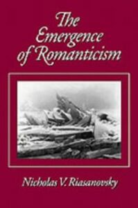 Ebook in inglese Emergence of Romanticism Riasanovsky, Nicholas V.