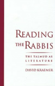 Ebook in inglese Reading the Rabbis: The Talmud as Literature Kraemer, David