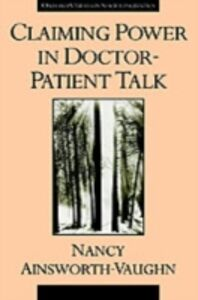 Ebook in inglese Claiming Power in Doctor-Patient Talk Ainsworth-Vaughn, Nancy