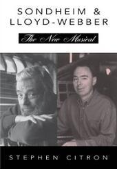 Stephen Sondheim and Andrew Lloyd Webber: The New Musical
