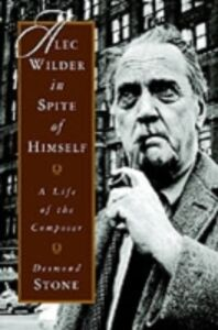 Foto Cover di Alec Wilder in Spite of Himself: A Life of the Composer, Ebook inglese di Desmond Stone, edito da Oxford University Press