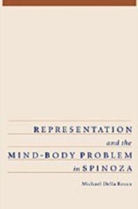 Foto Cover di Representation and the Mind-Body Problem in Spinoza, Ebook inglese di Michael Della Rocca, edito da Oxford University Press