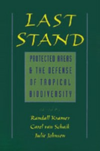 Ebook in inglese Last Stand: Protected Areas and the Defense of Tropical Biodiversity -, -