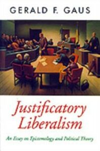 Ebook in inglese Justificatory Liberalism: An Essay on Epistemology and Political Theory Gaus, Gerald F.