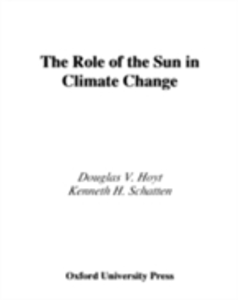 Ebook in inglese Role of the Sun in Climate Change Hoyt, Douglas V. , Schatten, Kenneth H.