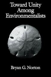 Toward Unity among Environmentalists