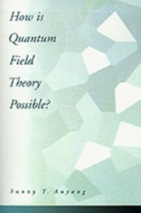 Ebook in inglese How Is Quantum Field Theory Possible? Auyang, Sunny Y