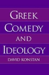 Greek Comedy and Ideology