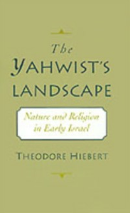Ebook in inglese Yahwist's Landscape: Nature and Religion in Early Israel Hiebert, Theodore