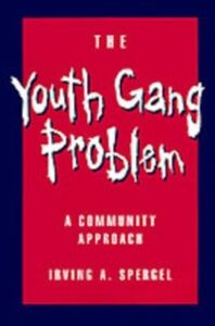 Foto Cover di Youth Gang Problem: A Community Approach, Ebook inglese di Irving A. Spergel, edito da Oxford University Press