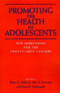 Ebook in inglese Promoting the Health of Adolescents New Directions for the Twenty-first Century G, MILLSTEIN SUSAN