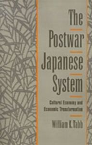 Ebook in inglese Postwar Japanese System: Cultural Economy and Economic Transformation Tabb, William K.
