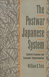 Postwar Japanese System: Cultural Economy and Economic Transformation