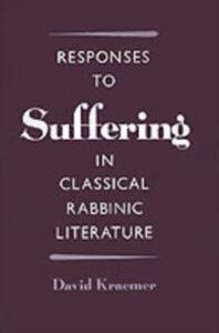 Foto Cover di Responses to Suffering in Classical Rabbinic Literature, Ebook inglese di David Kraemer, edito da Oxford University Press