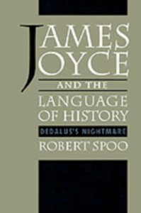 Ebook in inglese James Joyce and the Language of History: Dedalus's Nightmare Spoo, Robert