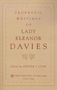 Foto Cover di Prophetic Writings of Lady Eleanor Davies, Ebook inglese di Eleanor Davies, edito da Oxford University Press