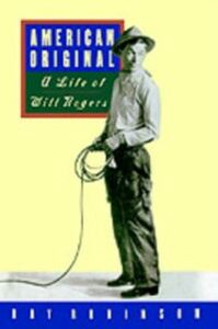 Ebook in inglese American Original: A Life of Will Rogers Robinson, Ray