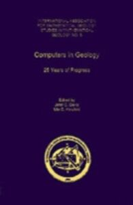 Ebook in inglese Computers in Geology: 25 Years of Progress