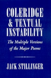 Ebook in inglese Coleridge and Textual Instability: The Multiple Versions of the Major Poems Stillinger, Jack