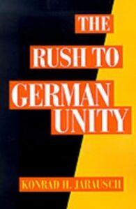Ebook in inglese Rush to German Unity Jarausch, Konrad H.