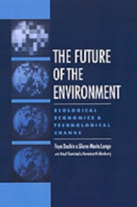 Ebook in inglese Future of the Environment: Ecological Economics and Technological Change Duchin, Faye , Lange, Glenn-Marie