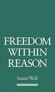 Ebook in inglese Freedom within Reason Wolf, Susan