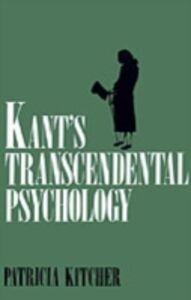 Ebook in inglese Kant's Transcendental Psychology Kitcher, Patricia