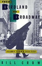 From Birdland to Broadway:Scenes from a Jazz Life