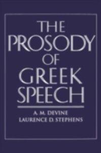 Ebook in inglese Prosody of Greek Speech M, DEVINE A.