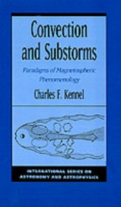 Ebook in inglese Convection and Substorms: Paradigms of Magnetospheric Phenomenology Kennel, Charles F.