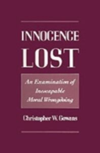 Ebook in inglese Innocence Lost: An Examination of Inescapable Moral Wrongdoing Gowans, Christopher W.