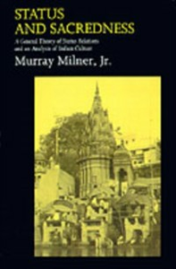 Ebook in inglese Status and Sacredness: A General Theory of Status Relations and an Analysis of Indian Culture Milner, Murray