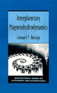 Ebook in inglese Interplanetary Magnetohydrodynamics Burlaga, L. F.
