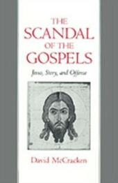 Scandal of the Gospels: Jesus, Story, and Offense