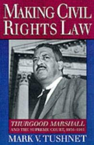 Ebook in inglese Making Civil Rights Law: Thurgood Marshall and the Supreme Court, 1936-1961 Tushnet, Mark V.