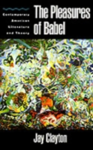 Ebook in inglese Pleasures of Babel: Contemporary American Literature and Theory Clayton, Jay