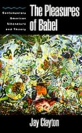 Pleasures of Babel: Contemporary American Literature and Theory
