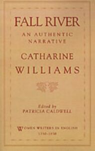 Ebook in inglese Fall River: An Authentic Narrative Williams, Catharine