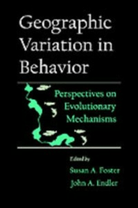 Ebook in inglese Geographic Variation in Behavior: Perspectives on Evolutionary Mechanisms -, -
