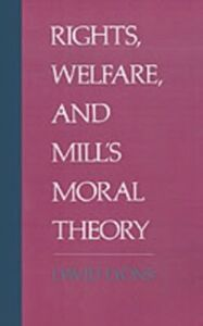 Ebook in inglese Rights, Welfare, and Mill's Moral Theory Lyons, David