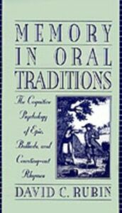 Foto Cover di Memory in Oral Traditions: The Cognitive Psychology of Epic, Ballads, and Counting-out Rhymes, Ebook inglese di David C. Rubin, edito da Oxford University Press
