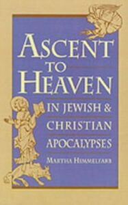 Foto Cover di Ascent to Heaven in Jewish and Christian Apocalypses, Ebook inglese di Martha Himmelfarb, edito da Oxford University Press