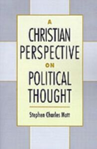 Ebook in inglese Christian Perspective on Political Thought Mott, Stephen Charles