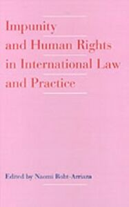 Ebook in inglese Impunity and Human Rights in International Law and Practice -, -
