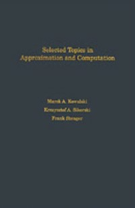 Ebook in inglese Selected Topics in Approximation and Computation Kowalski, Marek , Sikorski, Christopher , Stenger, Frank