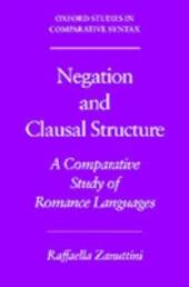 Negation and Clausal Structure: A Comparative Study of Romance Languages